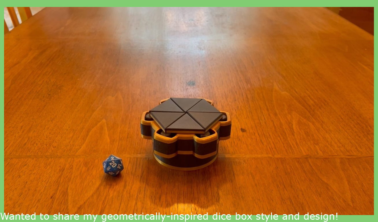 Wanted to share my geometrically-inspired dice box design!