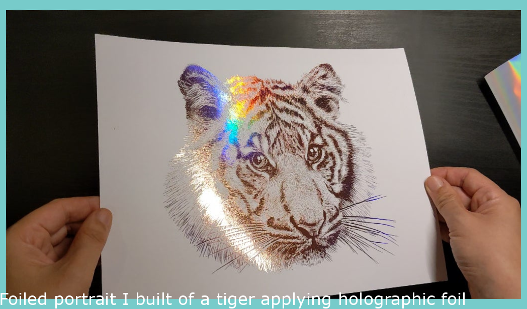 Foiled portrait I made of a tiger using holographic foil